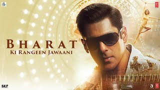 Bharat Ki Rangeen Jawaani | Bharat | Salman Khan | Katrina Kaif | Movie Releasing On 5 June 2019