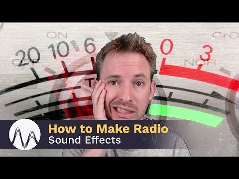 How to Make Radio Sound Effects