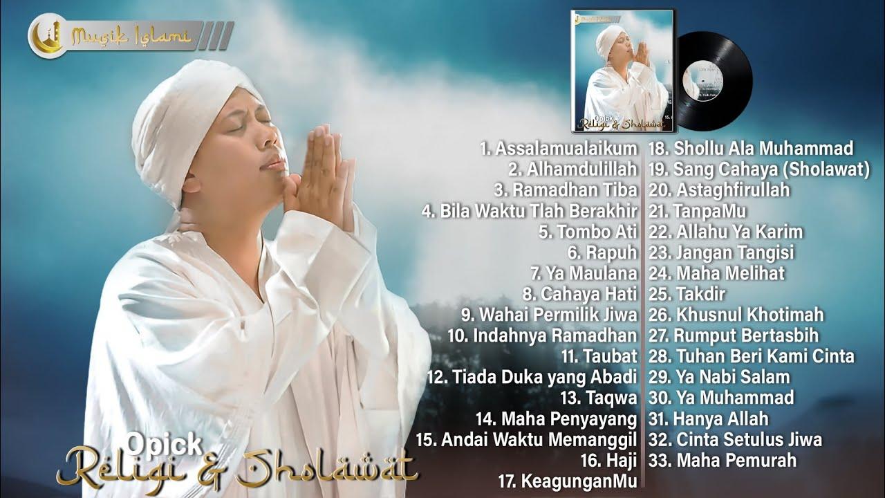 Download Opick Full Album Religi 2021 - Lagu Opick Terpopuler - Assalamualaikum, Ramadhan Tiba, Rapuh MP3 Gratis