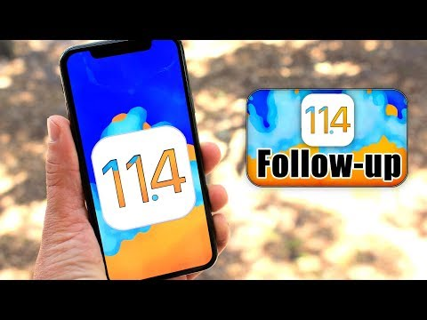 iOS 11.4 Follow-up | some of the issues currently existing