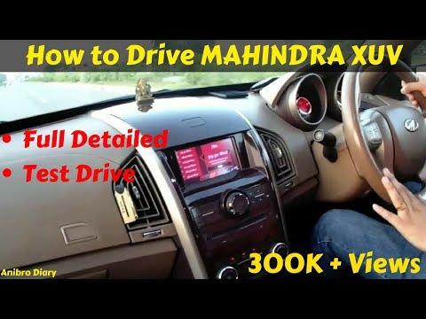 How to Drive MAHINDRA XUV 5OO | खरीदने से पहले पूरी गाड़ी का जानकारी जरुर देखें मेरे साथ | TEST DRIVE
