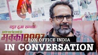 Mukkabaaz| Aanand L. Rai | Box Office India