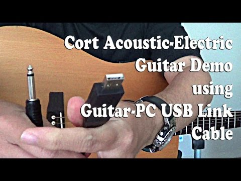 USB Guitar Link Cable Demo on Cort Acoustic Electric Guitar Connect to PC