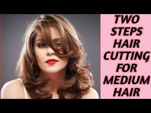 TWO STEPS HAIR CUTTING FOR MEDIUM HAIR