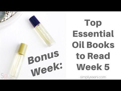 Bonus: Top Essential Oil Books to Read- Week 5✨