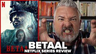 Betaal (2020) Netflix Series Review