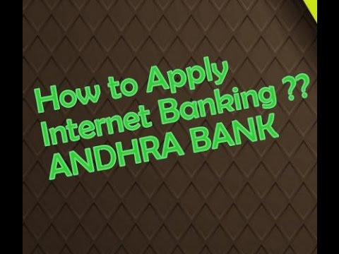 How to apply internet banking in Andhra bank step by step procedure part 1