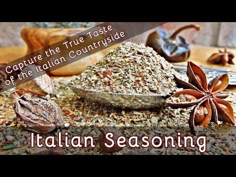 How to Make Italian Seasoning - Capture the Taste of the Italian Countryside | Episode 58