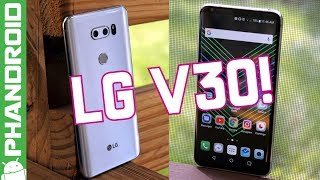 How good is the LG V30?