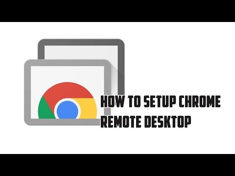 How to setup Chrome Remote Desktop (Google Chrome)