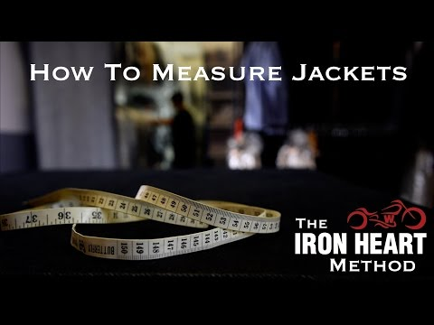 How to Measure Jackets - The Iron Heart Method