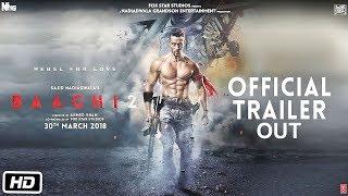 Baaghi 2 Official Trailer Out | Tiger Shroff | Disha Patani | Sajid Nadiadwala | Ahmed Khan