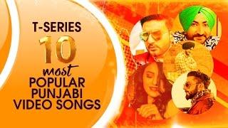 T-Series Apna Punjab: 10 Most Popular Punjabi Video Songs | Punjabi Songs Collection 2016