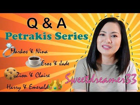 Q&A - Petrakis Series | Sweetdreamer33 Wattpad