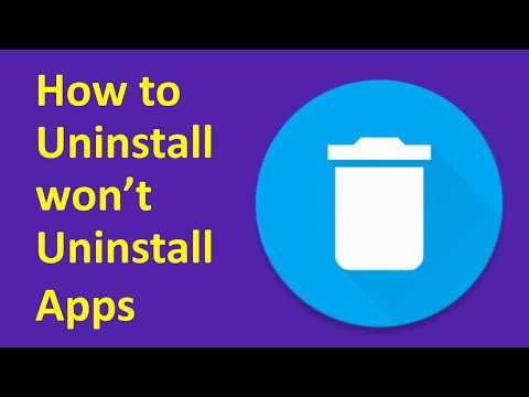 How to Uninstall Apps On An Android Phone that won't Uninstall [ Easy Ways to Remove ]