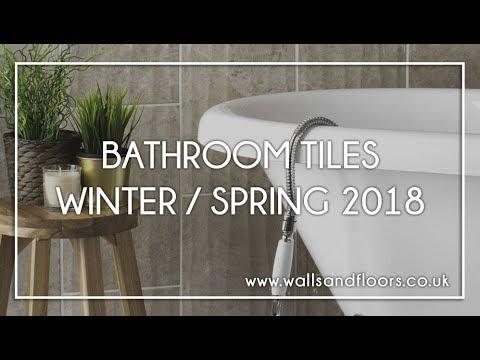 Bathroom Tiles - Winter/Spring 2018