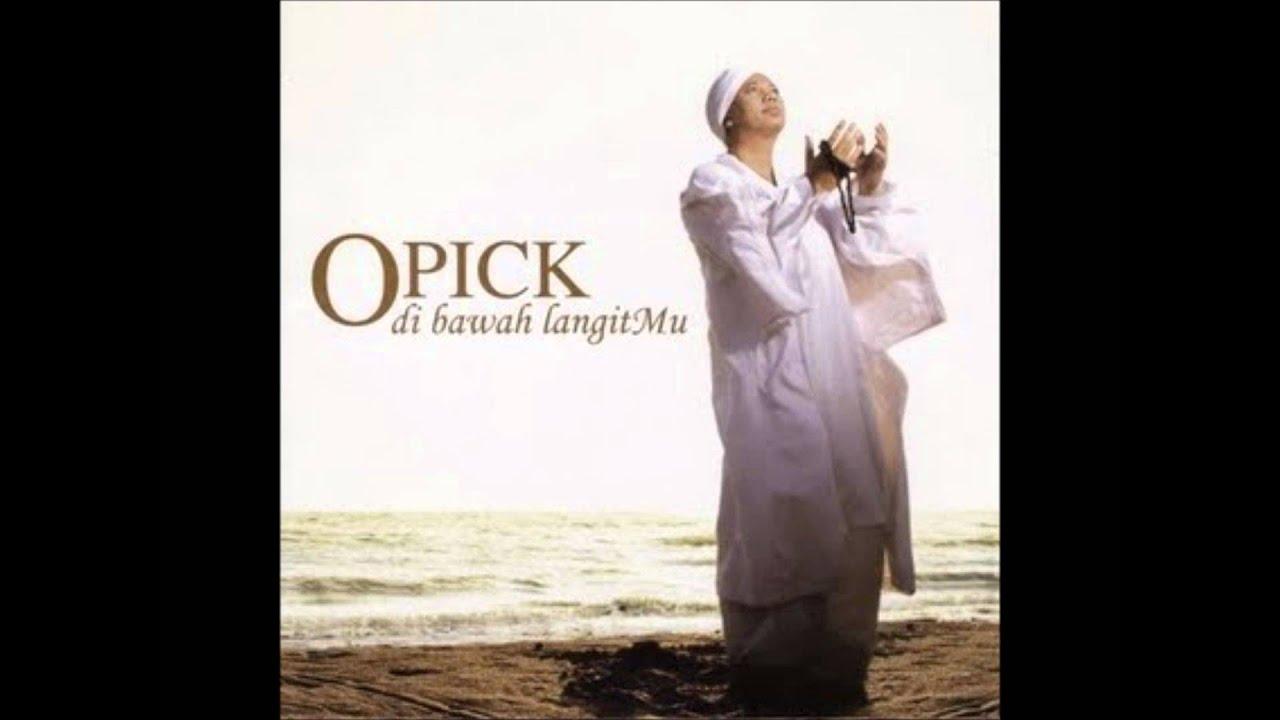 Opick - DenganMu Aku Hidup