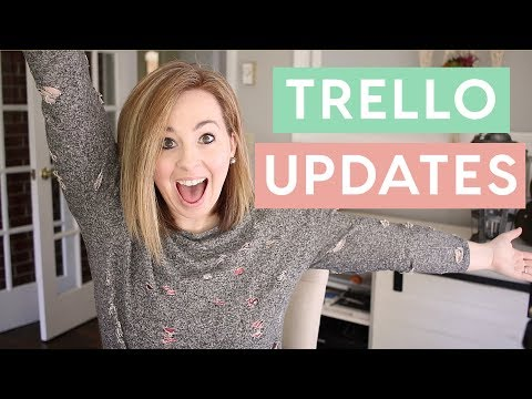 Trello Update May 2018   Save so much time!