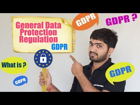 [Attention Required] GDPR - General Data Protection Regulation | What is ?