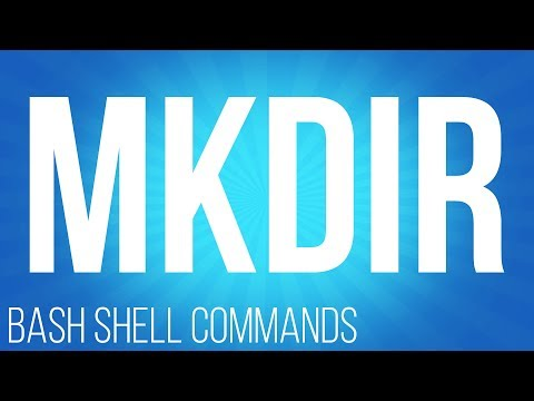 BASH Shell commands mkdir ( commands for linux )