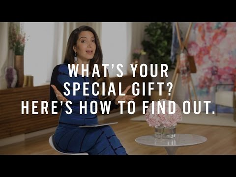 How To Find Your Special Gift, Even If You Don't Think You Have One