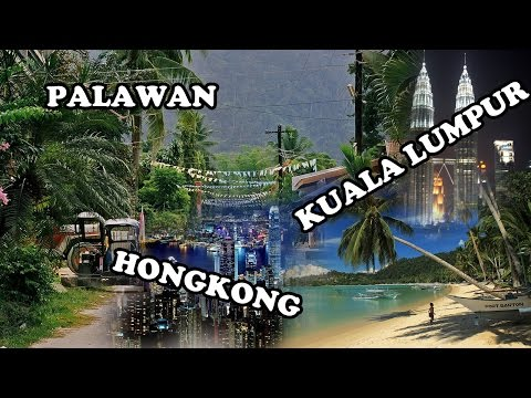 HongKong, Kuala Lumpur, Philippines, Cebu, Palawan, Manila