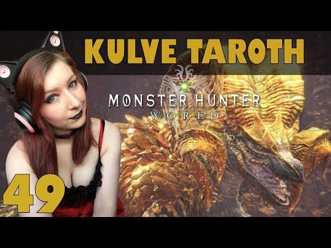 NEW MONSTER! KULVE TAROTH!! - Monster Hunter: World Gameplay Walkthrough Part 49