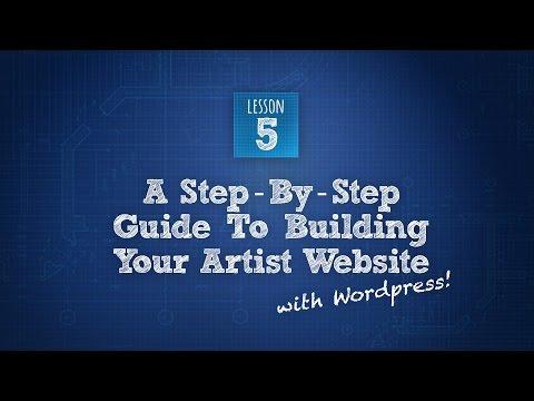 Build An Artist Website 5 of 6: Customizing Your Wordpress Theme