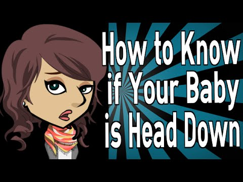 How to Know if Your Baby is Head Down
