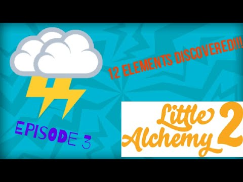 Little Alchemy 2 EP 3 | 12 ELEMENTS DISCOVERED!! | LIGHTNING AND MORE!!!