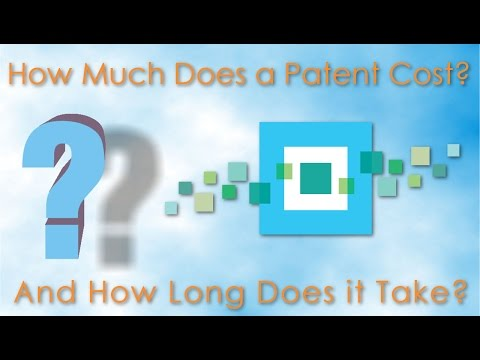 How Much Does a Patent Cost and How Long Does it Take?