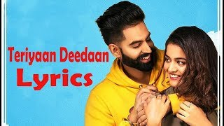 Teriyaan Deedaan Lyrics || Prabh Gill, Parmish Verma
