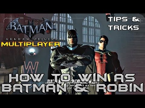 Batman Arkham Origins Multiplayer: How to win as Batman & Robin (Tips & Tricks)