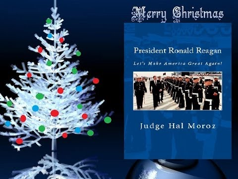Christmas Address of President Ronald Reagan: Let's Make America Great Again!