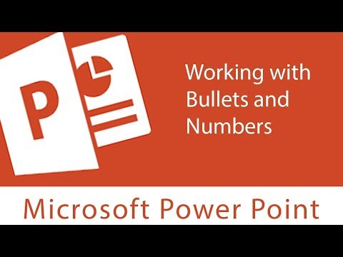 Powerpoint : Working with Bullets and Numbers