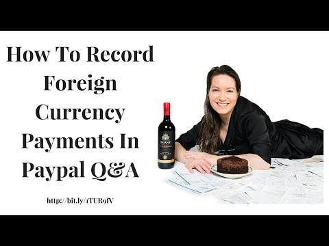 How To Record Foreign Currency Payments In Paypal Q&A