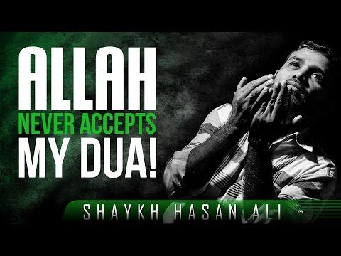 Allah Never Accepts My Dua! ᴴᴰ ┇ #Dua ┇ by Shaykh Hasan Ali ┇ TDR Production ┇