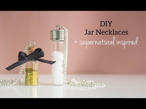 DIY Jar Necklaces + Supernatural Inspired