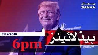 Samaa Headlines - 6PM - 23 September 2019
