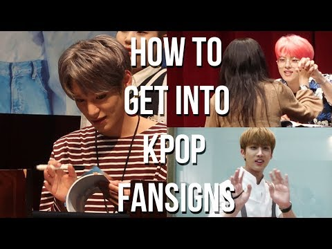 HOW TO GET INTO KPOP FANSIGNS