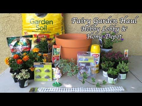 FAIRY GARDEN HAUL - HOBBY LOBBY / HOME DEPOT