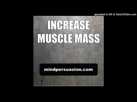 Increase Muscle Mass - Big Strong and Lean