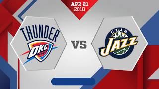 Oklahoma City Thunder vs. Utah Jazz Game 3: April 22, 2018