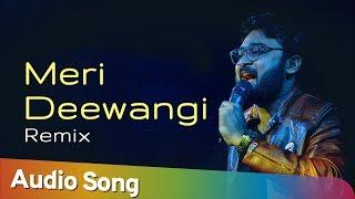 Meri Deewangi | Remix | Arnab Dutta Hits | Romantic Songs | Heart Break