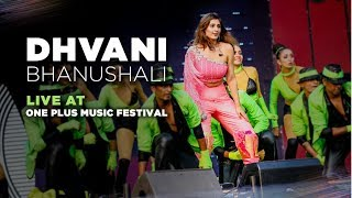 Dhvani Bhanushali Live At One Plus Music Festival | Opening Act For Katy Perry & Dua Lipa
