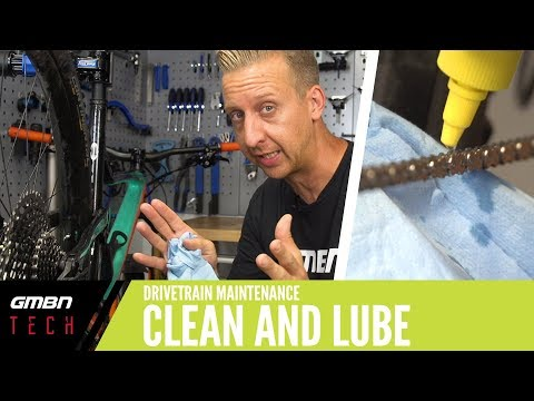 How To Clean And Lube Your Drivetrain | GMBN Tech How To