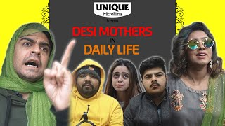 Desi Mothers In Daily Life Part 5 || Unique MicroFilms || DablewTee || UMF || WT || Comedy Skit