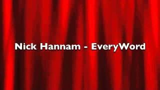 Nick Hannam - Every Word