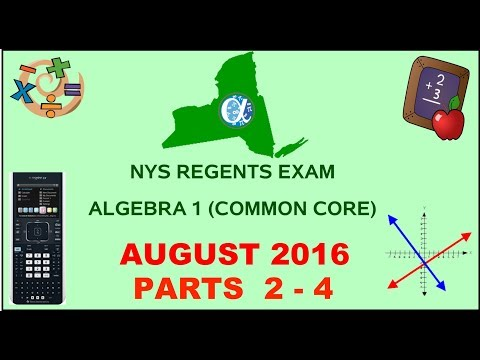 NYS Algebra 1 [Common Core] August 2016 Regents Exam || Parts 2-4 ANSWERS