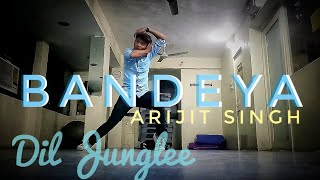 Bandeya Dil Junglee Arijit Singh Romantic Song Choreography BY Paras Solanki Sony Music India